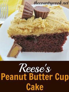 Reese's Peanut Butter Cup Cake ~ Says: This cake is all about the frosting... Creamy, fluffy, peanut butter-y, but not crazy sweet.