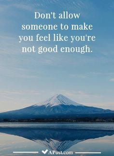 Best Quotes Inspirational Motivational Encouragement You Are Ideas You Are Enough Quote, Not Good Enough Quotes, Happy Quotes, Best Quotes, Funny Quotes, Life Quotes, Uplifting Quotes, Quotes Inspirational, Motivational Quotes