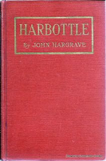 Harbottle: A Modern Pilgrim's Progress From This World to That Which Is To Come. Philadelphia, 1924, no dustjacket.  Hargaves:  1. As still a boy in his teens he was an illustrator for John Buchan's books  2. He was an early Boy Scout and founder of an alternative group called Kindred of the Kibbo Kift