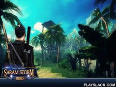 Assassin`s Ninja Fantom. Saram Storm: Hero  Android Game - playslack.com , support the hero endure on a hazardous equatorial islet and find wealth hidden in dissimilar environments of the islet. fight an enormous troop of minimums and other monsters in this game for Android. Use confidential ninja abilities in fight. Use military disciplines methods and amazing fight abilities of your character to squash multitudes of foes. Use destructive combos. Shoot your foes from a bow, use metal…