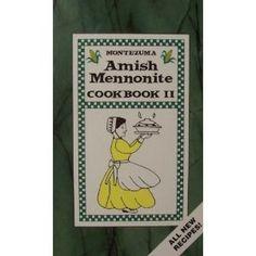 vintage amish cookbooks | Montezuma Amish Mennonite Cookbook II | Amish Mennonite. | Pinterest