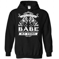 BABE blood runs though my veins - #tee shirts #funny hoodies. HURRY:   => https://www.sunfrog.com/Names/Babe-Black-Hoodie.html?id=60505