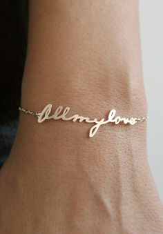 Turn your husbands signature or writing into a bracelet.