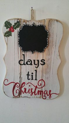Check out this item in my Etsy shop https://www.etsy.com/listing/246934374/days-til-christ-chalkboard-sign