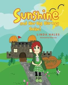 Sunshine and Her Big Blarney Smile! by Linda Hales  Meet my little Irish Sunshine from Ireland.  Guaranteed, she will make  you Smile!