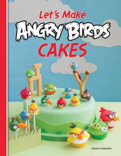 Let's Make Angry Birds Cakes catapults you into the world of baking - Angry Birds style! From party cakes and cupcakes to cake pops, pastry artists will be treated to 25 projects suitable for both beg