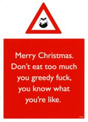 Rude Christmas Cards - Merry Christmas. Don't Eat Too Much