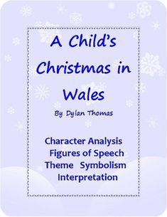 "Holiday Short Story for ""A Child's Christmas in Wales"" Dylan Thomas Middle School Writing, Middle School English, Middle School Teachers, High School, Teacher Notes, My Teacher, English Language, Language Arts, Opinion Paragraph"
