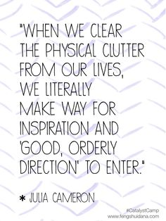 Clear The Clutter...