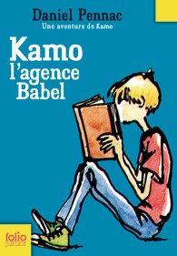 Kamo : L'agence Babel. Daniel Pennac
