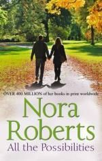 All the Possibilities : The MacGregors - Nora Roberts