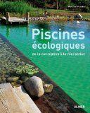 Ma Piscine Naturelle, guide de la piscine naturelle, biologique et écologique