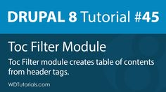 Automatic Table Of Contents With Toc Filter Module (Drupal 8 Tutorial #45) (Article  Video) // #Drupal