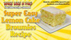 Super Easy Lemon Cake Brownies Recipe by BakeLikeAPro Lemon Desserts, Lemon Recipes, My Recipes, Cake Recipes, Dessert Recipes, Lemon Cakes, Lemon Brownies, Cake Brownies, Lemon Cake From Scratch