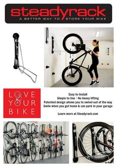 This is the best Bike Storage System on the market! There are 3 Patented Steadyrack Bike Racks ready to easily store your bike up and out of the way so you can park your car in your own garage (something I couldn't do for years)! The Steadyrack Classic Ra Bike Storage Systems, Bike Storage Solutions, Bike Storage Rack, Shed Storage, Garage Storage, Bicycle Storage Garage, Garage Racking, Garage Organization Bikes, Storage Organization