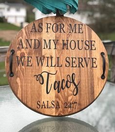 "As For Me and My House We Will Serve Tacos, 18"" Round Wood Ottoman Tray, Wood Tray with Handles, Cu"