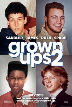 Grown Ups 2 (2013) seeing it again today