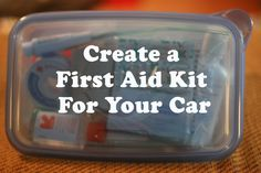 Useful tip parcticularly if you're travelling with children - DIY first aid kit for your car.