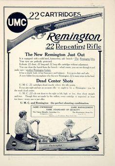 1910 monochrome print ad for the Remington .22 caliber repeating rifle and Union Metallic Cartridge brand ammunition.