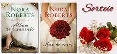 No Sempre Romântica: Sorteio Álbum de Casamento e Mar de Rosas - Nora R...