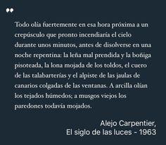 Estoy leyendo: El siglo de las luces. Alejo Carpentier #Libros #QueLeer #Frases #Quotes