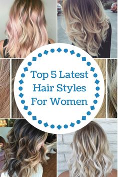 Top 5 Latest Hair Styles for Women! Icy Blonde, Blonde Color, Blonde Balayage, Popular Hairstyles, Latest Hairstyles, Girl Hairstyles, Natural Looking Highlights, Girl Hair Colors, Blog Websites