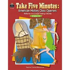 Take Five Minutes: American History Class Openers: Reflective and Critical Thinking Activities, Grades (Take Five Minutes (Teacher Created Resources)) by D. Middle School History, History Class, Critical Thinking Activities, Take Five, Higher Order Thinking, Social Studies Classroom, Teacher Created Resources, B 13, History Images