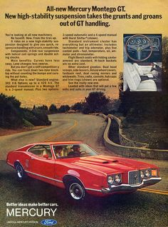 The Best Resource on the Net of Vintage Ads! New high-stability suspension takes the grunts and groans out of GT han Edsel Ford, Ford Fairlane, Vintage Advertisements, Vintage Ads, Mercury Montego, Mercury Capri, Ford Lincoln Mercury, Car Advertising, Us Cars