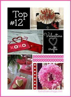 TOP TWELVE VALENTINE'S PROJECTS {PARTY FEATURES}..I've picked a dozen fab-favorites from the Dollar Tree Valentine's Party to shout about here on the blog today!