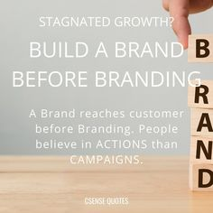 Believe, Campaign, Branding, Quotes, Quotations, Brand Management, Identity Branding, Quote, Shut Up Quotes