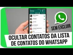 Como ocultar contatos da lista de contatos do whatsapp - sem excluir - YouTube Internet, Apps, Wifi, Youtube, Technology, Iphone, Design, Social Media, Tips And Tricks