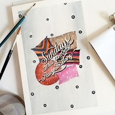 Sundays should come with PAUSE BUTTONS! Watercolor_Lettering_by_June_Digan_2014_06