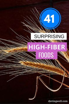 The Ultimate List Of 41 High Fiber Foods
