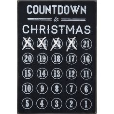 Dot & Bo Chalkboard Christmas Countdown ($27) ❤ liked on Polyvore featuring home, home decor, holiday decorations, cross home decor, white home decor and christmas home decor
