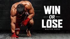 WIN OR LOSE - Powerful Motivational Speech Video (Ft. Walter Bond) Best Motivational Speakers, Best Motivational Videos, Motivational Speeches, Best Speeches, Win Or Lose, Body Weight, Bond, Youtube, Wisdom