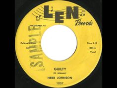 Herb Johnson - Guilty - Gorgeous Philly Doo Wop Ballad