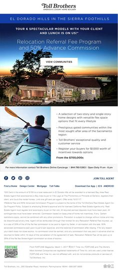 New Homes for Sale in El Dorado Hills, California  Clients priced out of the Bay Area Housing Market?  Broker's Welcome at El Dorado Hills |  Relocation Referral Fee Program and 50% Advance Commission  | Register your buyers for $1,000 worth of incentives toward options  Tour 6 Spectacular Models with your Clients and lunch is on us!  http://www.tollbros.com/events/el-dorado-hills-drive-and-buy