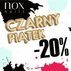 Czarny Piątek w NOX Nails! 🖤  W dniach 23.11 - 26.11 skorzystaj z naszego kodu, wpisz w koszyku #czarnypiątek i zyskaj 20% rabatu na wszystkie dostępne produkty w naszym sklepie!