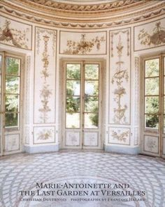 Habitually Chic®: Marie-Antoinette and the Last Garden at Versailles