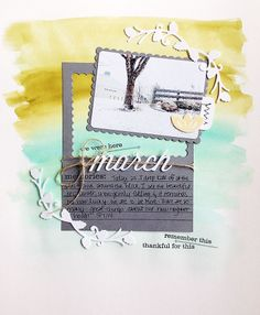March Snow by Dani at @Studio_Calico - I love the beautiful watercolored background