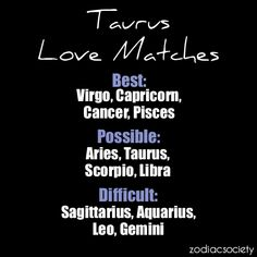 Good matches for taurus