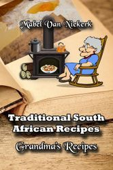 "Read ""Traditional South African Recipes: Grandma's Recipes"" by Mabel Van Niekerk available from Rakuten Kobo. South Africans love their tradional food and love to try out new recipes as well. South African Dishes, South African Recipes, Old Recipes, Cooking Recipes, Recipies, African Love, Homemade Seasonings, Fresh Vegetables, Tasty Dishes"