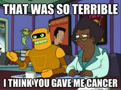 Calculon to Bender (Futurama #5.15 Bender Should Not Be Allowed on TV)