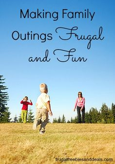 Making Family Outings Frugal and Fun