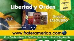 Libertad y Orden. Nro. 60. El impeachment de Dilma Rousseff. 21-04-2016.