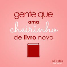 Cada um tem um cheiro diferente Pareço normal mas tenho um livro  que cheira a suspense... Tea And Books, I Love Books, My Books, Readers Quotes, Literary Quotes, Book Memes, Book Journal, Book Recommendations, Book Lovers