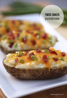 Twice baked potatoes on iheartnaptime.com ...these are a must try!