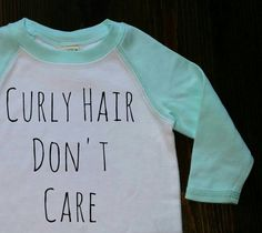 Baby Clothes, Curly Hair Dont Care, Baby Shirt, Kids shirt, Handmade, Long Sleeve, Toddler, Clothing, Girl, Love, Trendy, Babies, Gift, Gold