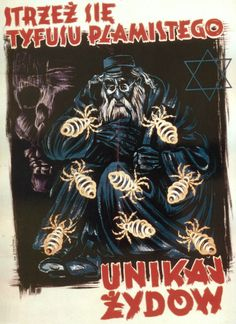 BEWARE OF TYPHUS - AVOID JEWS Authorship: unknown; Country: Germany; Date: 1940-1941