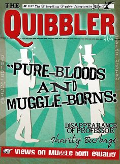 Quibbler : Pure Bloods and Muggle by jhadha on DeviantArt